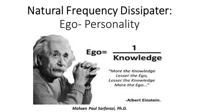 Natural Frequency Dissipater- Ego